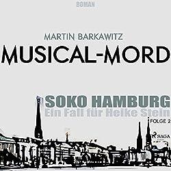 Musical-Mord (SoKo Hamburg - Ein Fall für Heike Stein 2)
