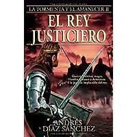 El rey justiciero (La tormenta y el amanecer)