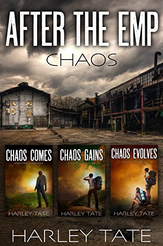 After the EMP: The Chaos Trilogy by [Tate, Harley]