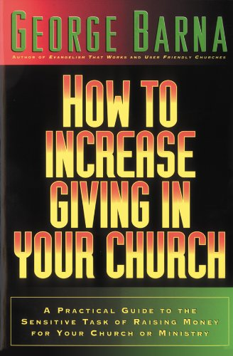 How to Increase Giving in Your Church: A - Church Money