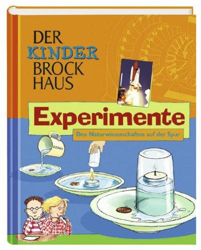 Der Kinder Brockhaus Experimente  Den Naturwissenschaften Auf Der Spur