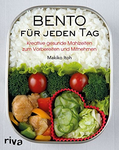Bento für jeden Tag: Kreative gesunde Mahlzeiten zum Vorbereiten und Mitnehmen Broschiert – 12. September 2016 Makiko Itoh Riva 3868839380 Allg. Kochbücher