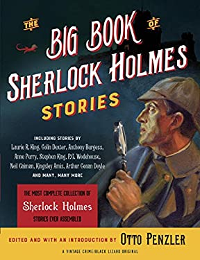 The Big Book of Sherlock Holmes Stories (Vintage Crime / Black Lizard Original)