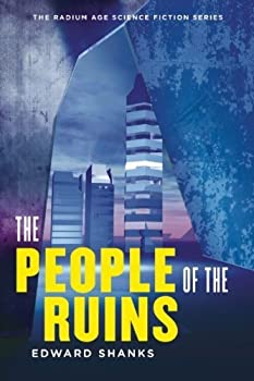 The People of the Ruins by Edward Shanks science fiction and fantasy book and audiobook reviews