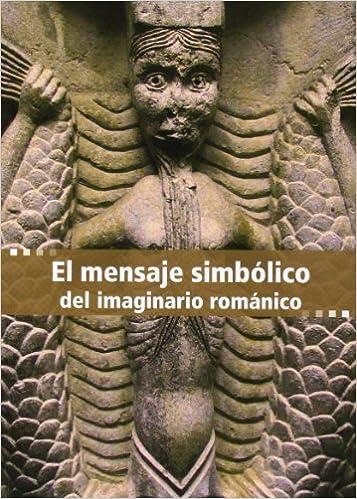 El mensaje simb�lico del imaginario rom�nico