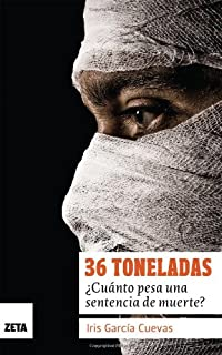 36 Toneladas (Spanish Edition)