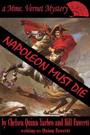 book cover of Napoleon Must Die