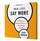 Talk Less, Say More (Audiobook)