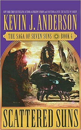 Scattered Suns Saga Of Seven Suns Series Kevin J Anderson David