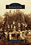 Lexington, Roger E. Slusher and the Lexington Historical Association, 1467110337