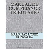 MANUAL DE COMPLIANCE TRIBUTARIO (Spanish Edition)
