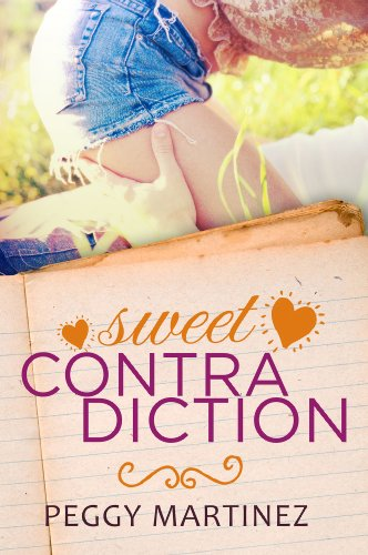 Sweet Contradiction (The Contradiction Series Book 1) by [Martinez, Peggy]