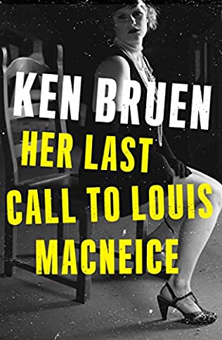book cover of Her Last Call to Louis MacNeice