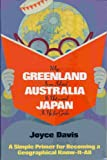 Why Greenland Is an Island, Australia Is Not - and Japan Is Up for Grabs, Joyce Davis, 0688101763