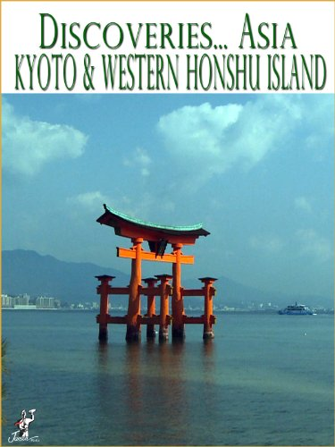 Discoveries.Asia Japan, Kyoto & Western Honshu Island