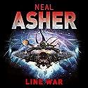 The Line War Hörbuch von Neal Asher Gesprochen von: Ric Jerrom