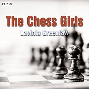 The Chess Girls (Afternoon Play) Radio/TV Program
