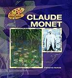 Claude Monet, Catherine Nichols, 140422761X