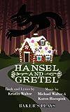 Hansel and Gretel, Kristin Walter, 0874402697