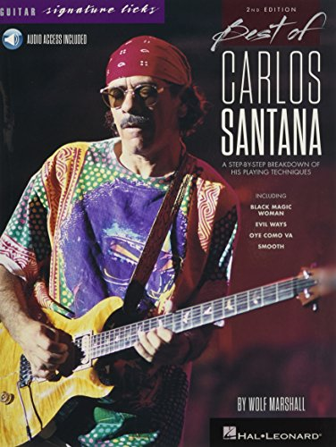 (Best of Carlos Santana - Signature Licks: A Step-by-Step Breakdown of His Playing Techniques (Guitar Signature Licks))