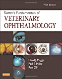 Slatter's Fundamentals of Veterinary Ophthalmology, 5e