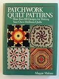 Patchwork Quilt Patterns, Maggie Malone, 0517687909