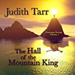 The Hall of the Mountain King | Judith Tarr