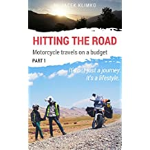 Hitting the road; motorcycle travels on a budget (Part 1)