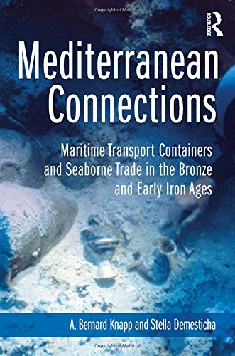 Mediterranean Connections: Maritime Transport Containers and Seaborne Trade in the Bronze and Early Iron Ages (3D Photorealistic Rendering)