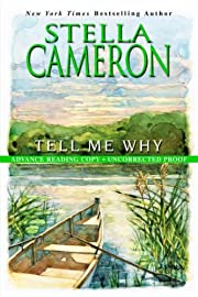 Tell Me Why by Stella Cameron (2001-11-22)