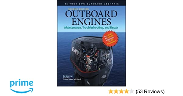 outboard engines maintenance troubleshooting and repair second