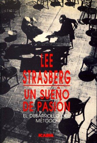 Descargar Libro Un Sueño De Pasion Lee Strasberg