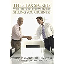 The 3 Tax Secrets You Need To Know About When Selling Your Business