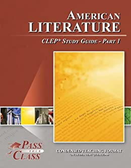 clep american literature study guide American literature clep test study guide - part 1 our clep study guides are different our three part series american literature clep study guide .