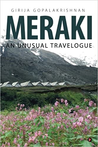 Meraki: An Unusual Travelogue: Girija Gopalakrishnan: 9781947349940