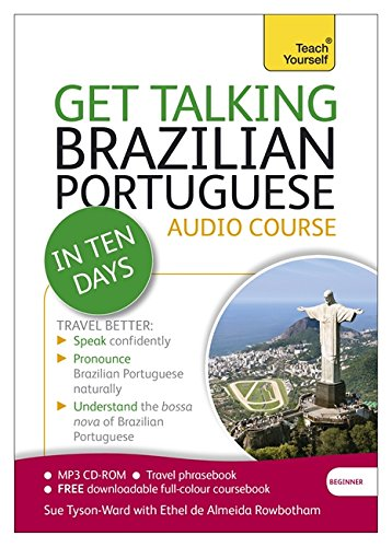 Get Talking Brazillian Portuguese In Ten Days: A Teach Yourself Audio Course