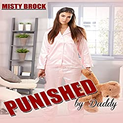 Punished by Daddy: Ageplay Erotica