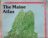 The Maine Atlas and Gazetteer, DeLorme Map Staff, 0899330355