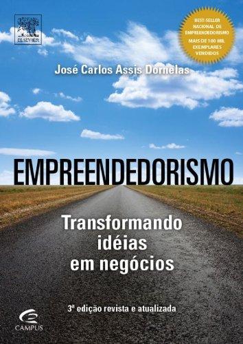 Empreendedorismo. Transformando Idéias Em Negócios