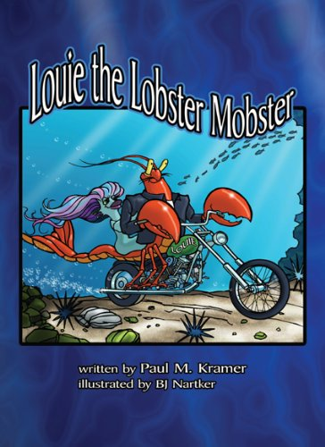 Louie the Lobster Mobster Paul Kramer