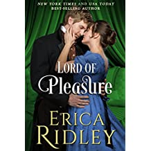 Lord of Pleasure: A Historical Regency Romance Novel (Rogues to Riches Book 2)