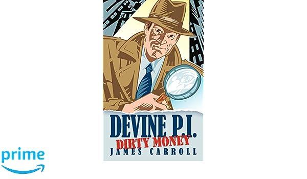 Devine P.I.:Dirty Money
