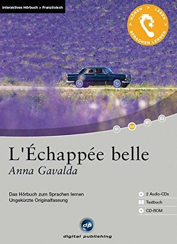 L'Échappée belle - Interaktives Hörbuch Französisch: Das Hörbuch zum Sprachen lernen