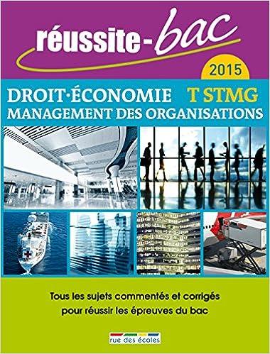 Lire un Réussite-bac 2015 - Droit, Économie et Management des organisations, Terminale série STMG pdf
