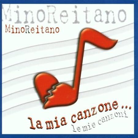 La Mia Canzone Reitano Mino Amazon It Musica