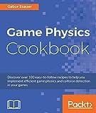 Read Game Physics Cookbook Kindle Editon