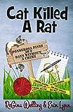 Cat Killed A Rat (Ponderosa Pines Cozy Mystery Series) (Volume 1) by  ReGina Welling in stock, buy online here