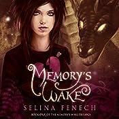 Memory's Wake | Selina Fenech