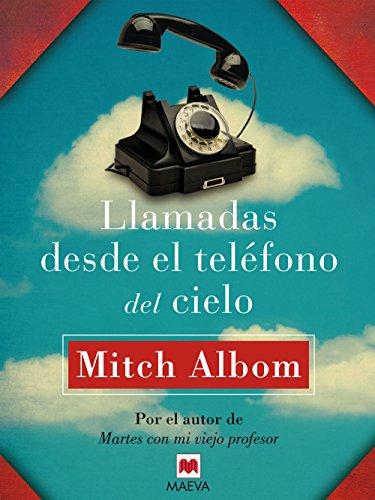 Llamadas desde el teléfono del cielo (Palabras abiertas) (Spanish Edition)