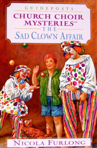 The Sad Clown Affair (Church Choir Mysteries #17)